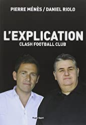 L'explication Clash Football Club