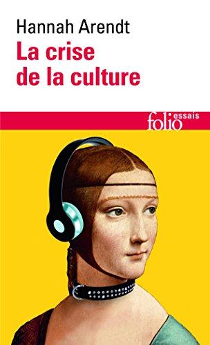 La crise de la culture par Hannah Arendt