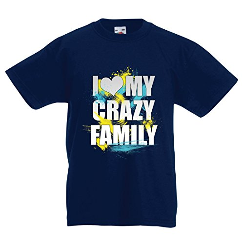 T Shirts For Kids I Love My Crazy Family - Whole Family Best Gift Ideas