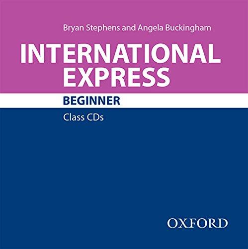 International Express Beginner. Class CD 3rd Edition (International Express Third Edition)
