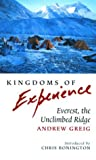 Kingdoms of Experience: Everest, the Unclimbed Ridge (Travel)