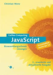 JavaScript - Browserübergreifende Lösungen, einschließlich Javascript 1.5 (mit CD-ROM)