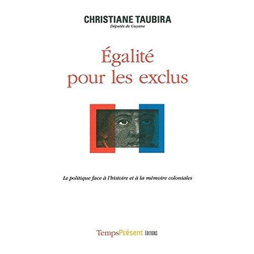 Egalite Pour les Exclus: Le Politique Face a l'Histoire et a La..