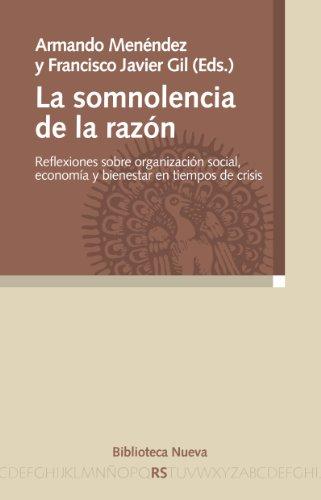 Somnolencia de la razón (RAZÓN Y SOCIEDAD) por Francisco Javier Gil