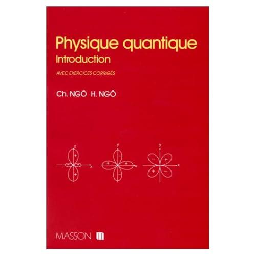 Physique quantique. Introduction avec exercices