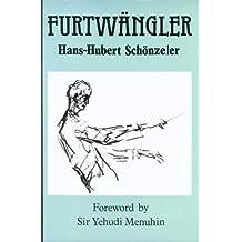 Furtwangler: The Man and His Music
