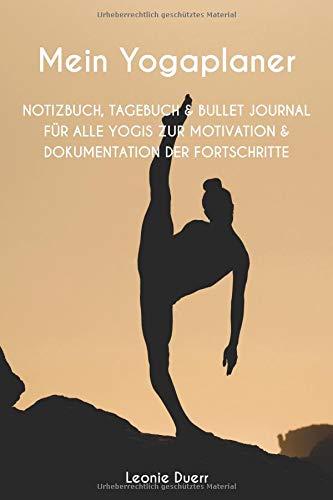 Mein Yogaplaner: Punktiertes Tagebuch für Yogis | Motivation und Dokumentation deiner Fortschritte | Notiere dir die Asanas | als Notizbuch, Bullet ... | handliches Format ca. 15,5cm x 23,4cm -