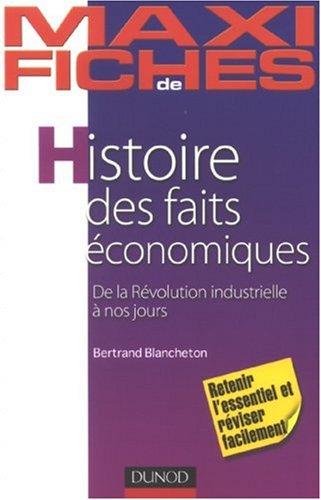 Histoire des faits économiques : De la Révolutio...