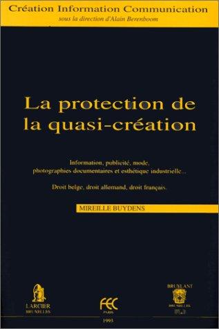 La Protection de la quasi-création