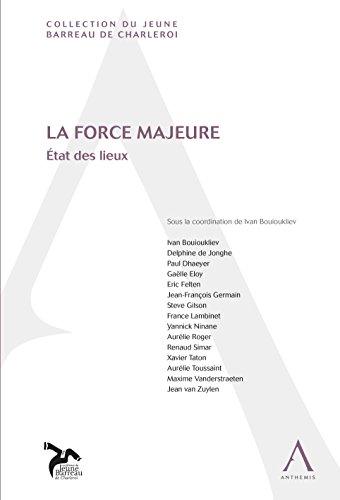 La force majeure: État des lieux (Belgique) (Jeune Barreau de Charleroi)