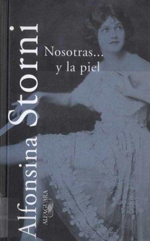 Nosotras y la piel por Alfonsina Storni