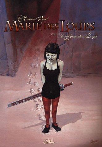 Marie des Loups, Tome 3 : Le Sang des Loups