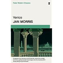 Venice: Faber Modern Classics by Jan Morris (2-Apr-2015) Paperback