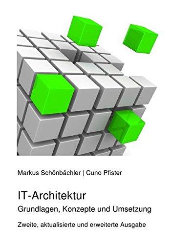 IT-Architektur: Grundlagen, Konzepte und Umsetzung - Cuno-system
