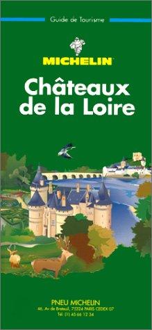 Michelin Green Guide: Chateaux De LA Loire/317 par (Broché - Jan 1, 1997)