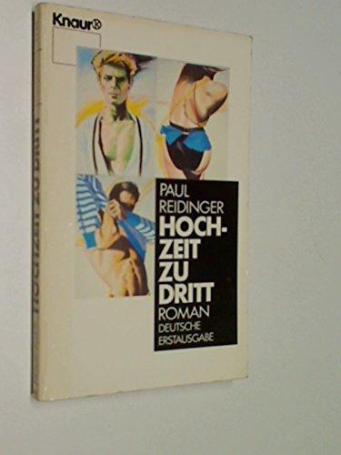 Hochzeit zu dritt. Roman, Knaur Taschenbuch 1738. 9783426017388