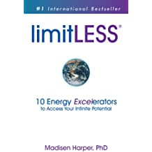 limitLESS - 10 Energy Excelerators to Access Your Infinite Potential (English Edition)
