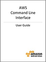 AWS Command Line Interface User Guide (English Edition)