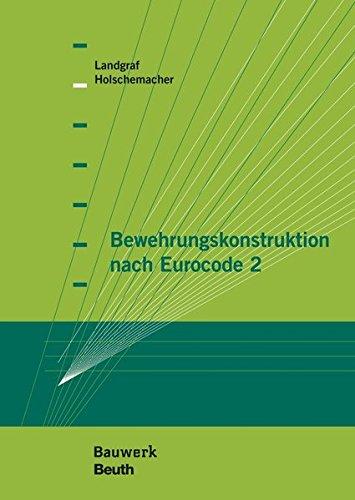 Bewehrungskonstruktion nach Eurocode 2 (Bauwerk)