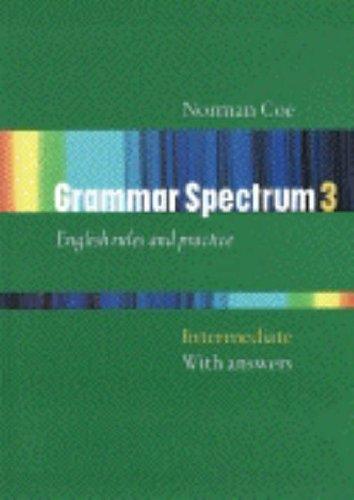 Grammar spectrum. Con soluzioni. Per le Scuole superiori: 3