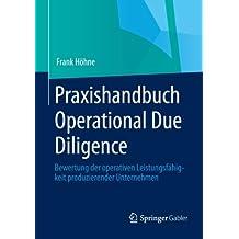 Praxishandbuch Operational Due Diligence: Bewertung der Operativen Leistungsfähigkeit Produzierender Unternehmen (German Edition)