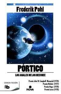 Portico : Los Anales de los Heechee I por Frederik Pohl