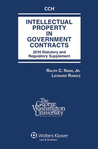 Intellectual Property Government Contracts 2010 par  Ralph C., Jr. Nash, Leonard Rawicz