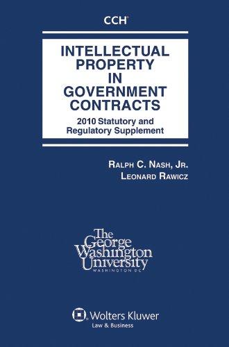 Intellectual Property Government Contracts 2010 por Ralph C., Jr. Nash