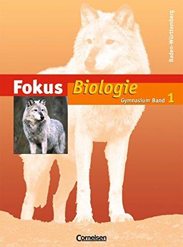 Fokus Biologie. Schülerbuch. 5./6. Schuljahr. Gymnasium. Baden-Württemberg