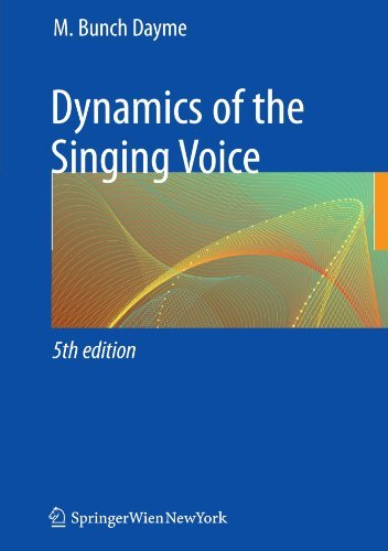 Dynamics of the Singing Voice by Meribeth A. Dayme (2009-06-26)