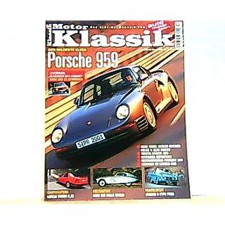 Motor Klassik. Das Oldtimermagazin von auto motor und sport. Heft: 12/2002. Mit Themen u.a.: Der wildeste Elfer. Porsche 959./Faszination: BMW 328 Milla Miglia.