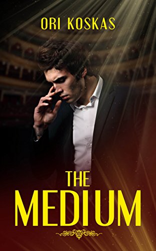 The Medium: A Paranormal Adventure Novel Full of Supernatural Events (Action Suspense and Mystery)