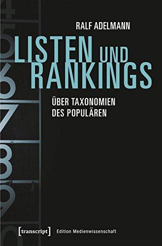 Listen und Rankings: Über Taxonomien des Populären (Edition Medienwissenschaft)