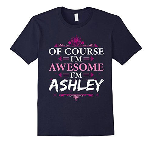 mens-of-course-im-awesome-im-ashleypersonal-name-t-shirt-3xl-navy