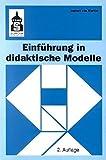 Einführung in didaktische Modelle