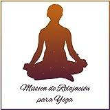 Música de Relajación para Yoga - Meditación Profunda, Música Reiki, Zen, Mente Pura,...