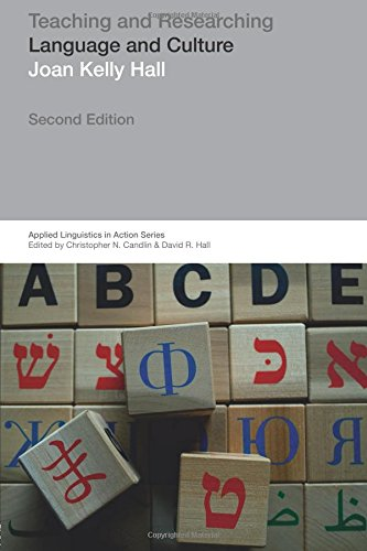 Teaching and Researching: Language and Culture (Applied Linguistics in Action) por Joan Kelly Hall