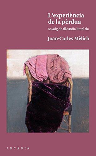 L´Experiencia De La Pèrdua por Joan-Carles Mèlich Sangrà