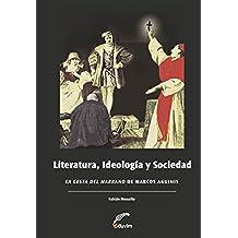 """Literatura, Ideología y Sociedad. """"La Gesta del Marrano""""de Marcos Aguinis (Poliedros)"""