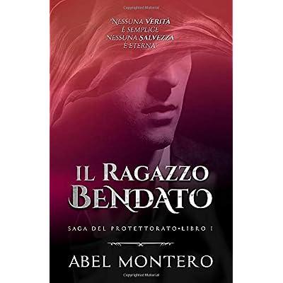 Il Ragazzo Bendato (Saga Del Protettorato - Libro I)