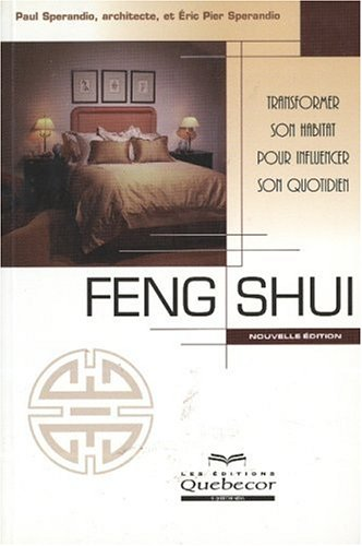 Feng shui : Transformer l'habitat par Eric-Pier Sperandio, Paul Sperandio