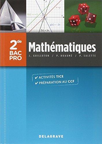 Mathématiques 2e Bac Pro by Pierre Salette (2013-03-27)