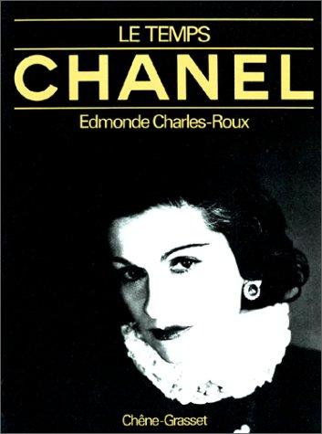 Le Temps Chanel par Edmonde Charles-Roux