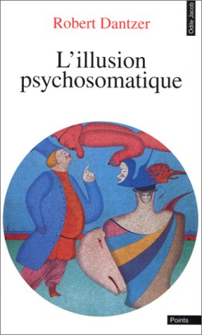 L'illusion psychosomatique