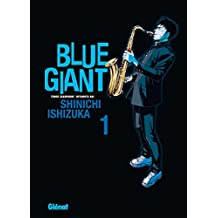 Blue Giant - Tome 01: Tenor saxophone - Miyamoto Dai