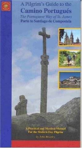 Pilgrim's Guide to the Camino Portugues por John Brierley