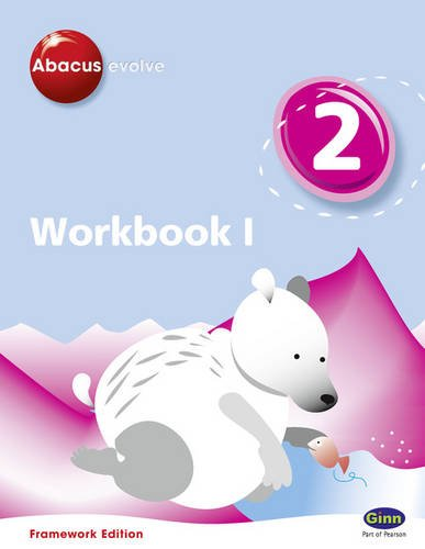 Abacus Evolve Year 2 Workbook 1 Framework Edition (Abacus Evolve Fwk (2007))