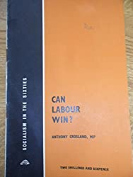 Can Labour win? (Socialism in the sixties series)
