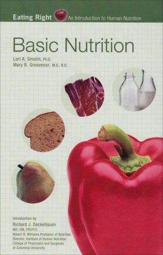 Basic Nutrition (Eating Right - An Introduction to Human Nutrition)