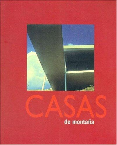CASAS DE MONTAÑA (ARQUITECTURA) por Oscar Asensio